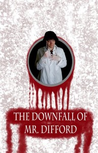 The Downfall of Mr. Difford (2015) Extreme Horror Cinema