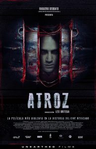 Purchase http://www.unearthedfilms.com Face Book https://www.facebook.com/AtrozMX/